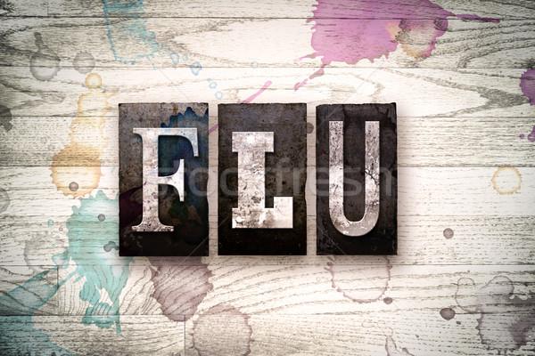 Flu Concept Metal Letterpress Type Stock photo © enterlinedesign