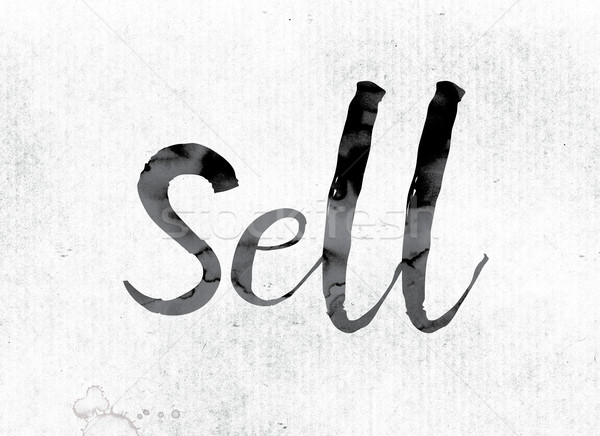 Sell Concept Painted in Ink Stock photo © enterlinedesign