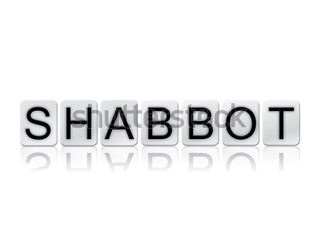 Shabbot Isolated Tiled Letters Concept and Theme Stock photo © enterlinedesign