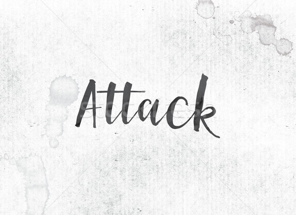 Attack Concept Painted Ink Word and Theme Stock photo © enterlinedesign