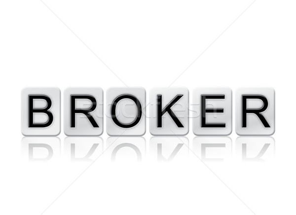 Broker Concept Tiled Word Isolated on White Stock photo © enterlinedesign