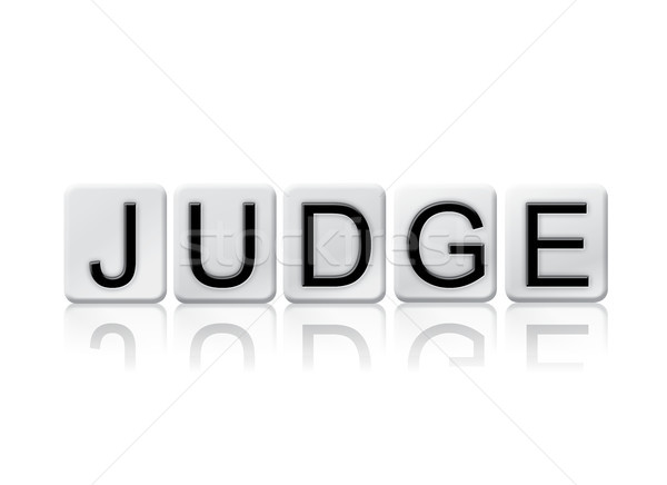 Judge Concept Tiled Word Isolated on White Stock photo © enterlinedesign