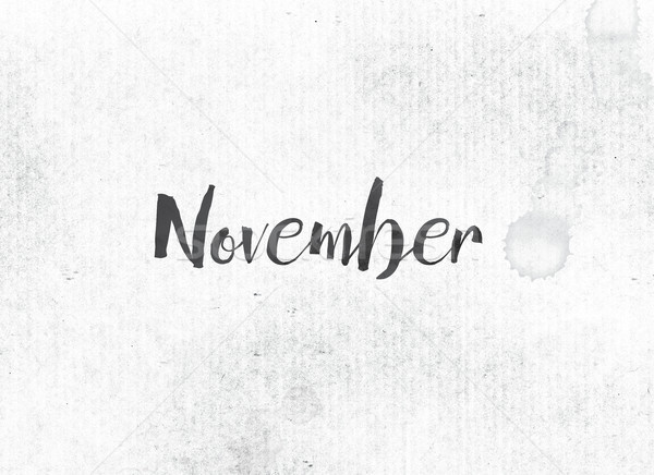 November Concept Painted Ink Word and Theme Stock photo © enterlinedesign