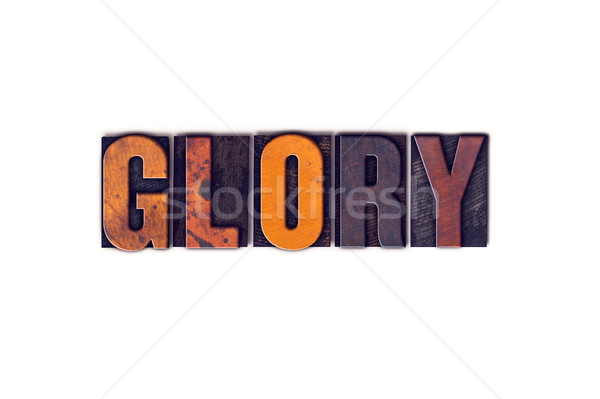 Glory Concept Isolated Letterpress Type Stock photo © enterlinedesign