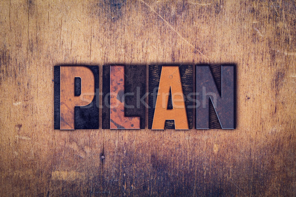 Plan Concept Wooden Letterpress Type Stock photo © enterlinedesign