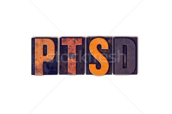 PTSD Concept Isolated Letterpress Type Stock photo © enterlinedesign