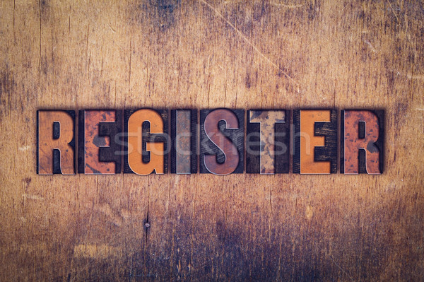 Register Concept Wooden Letterpress Type Stock photo © enterlinedesign