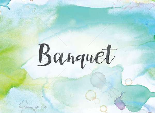 Banquet Concept Watercolor and Ink Painting Stock photo © enterlinedesign