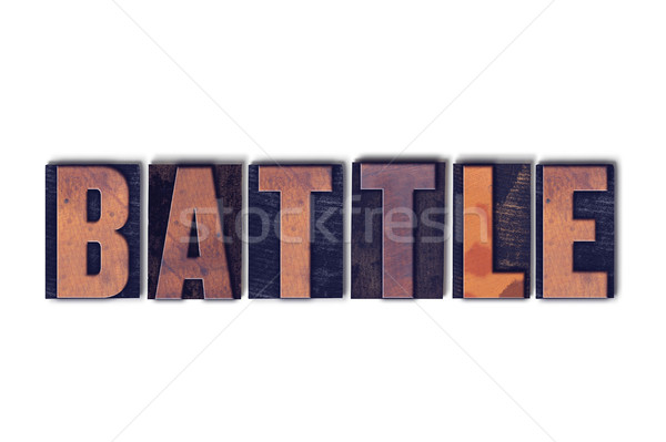 Battle Concept Isolated Letterpress Word Stock photo © enterlinedesign