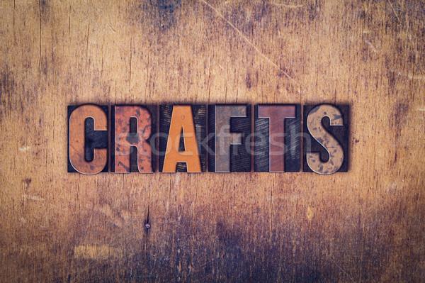 Iparművészet fából készült magasnyomás szó írott Stock fotó © enterlinedesign