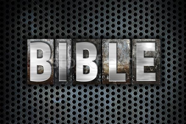İncil Metal tip kelime yazılı Stok fotoğraf © enterlinedesign