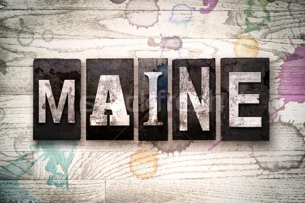 Maine fém magasnyomás szó írott Stock fotó © enterlinedesign