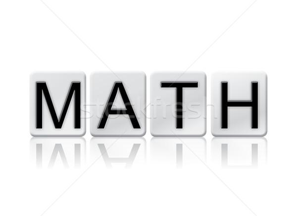 Matemática isolado azulejos cartas palavra escrito Foto stock © enterlinedesign