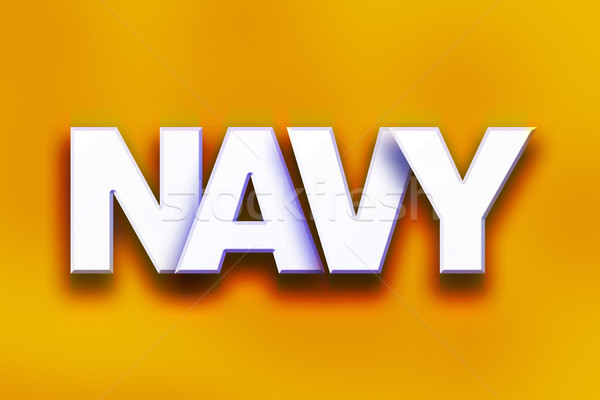 Navy Concept Colorful Word Art Stock photo © enterlinedesign