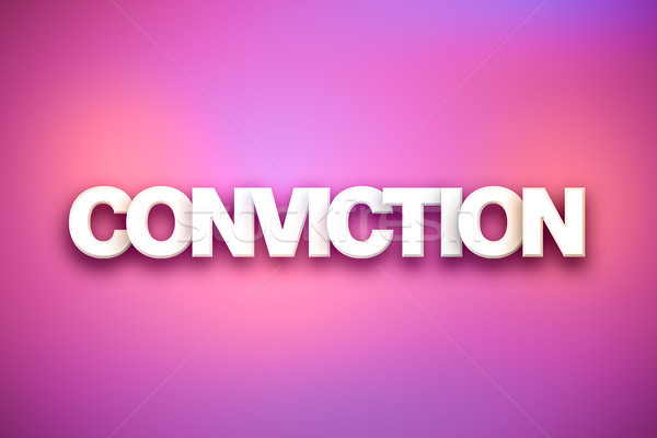 Conviction Theme Word Art on Colorful Background Stock photo © enterlinedesign