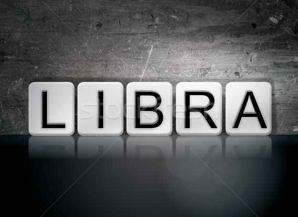 Libra Concept Tiled Word Stock photo © enterlinedesign