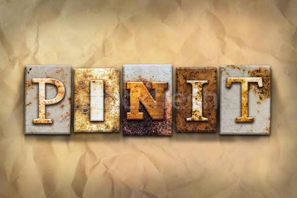 Pin It Concept Rusted Metal Type Stock photo © enterlinedesign