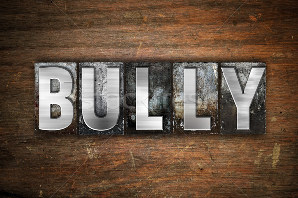 Bully Concept Metal Letterpress Type Stock photo © enterlinedesign