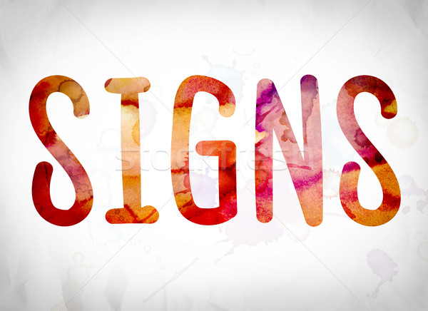 Signs Concept Watercolor Word Art Stock photo © enterlinedesign