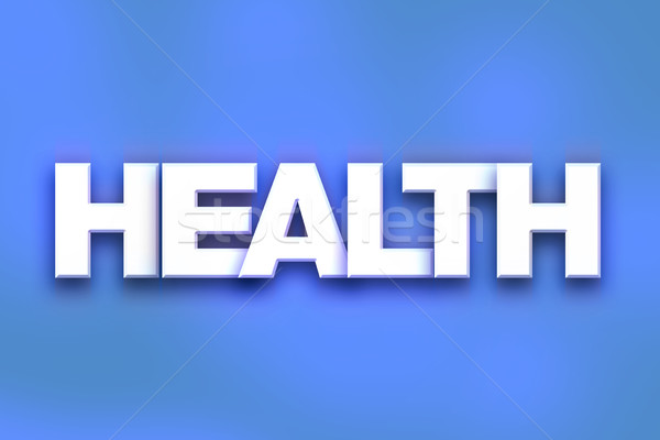 Health Concept Colorful Word Art Stock photo © enterlinedesign
