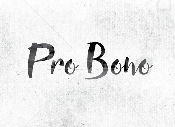 Pro Bono Concept Painted in Ink Stock photo © enterlinedesign