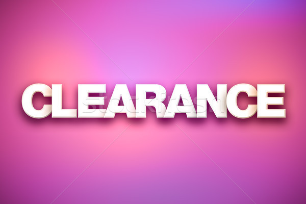 Clearance Theme Word Art on Colorful Background Stock photo © enterlinedesign