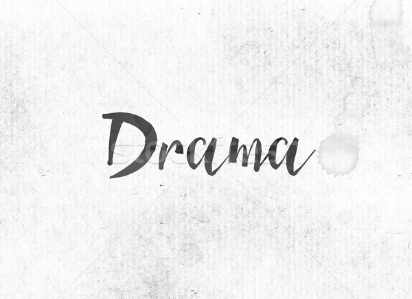 Drama Concept Painted Ink Word and Theme Stock photo © enterlinedesign