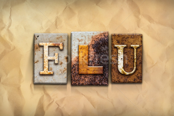 Flu Concept Rusted Metal Type Stock photo © enterlinedesign