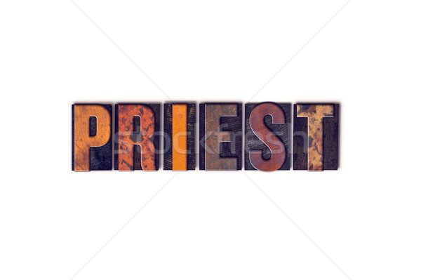 Priest Concept Isolated Letterpress Type Stock photo © enterlinedesign