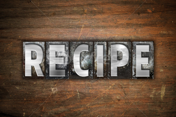 Recipe Concept Metal Letterpress Type Stock photo © enterlinedesign