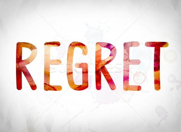 Regret Concept Watercolor Word Art Stock photo © enterlinedesign