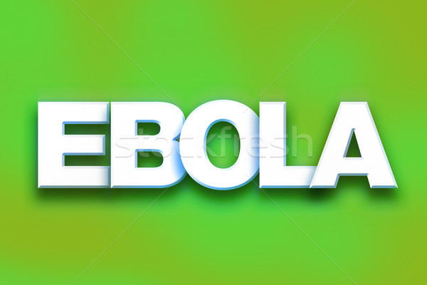 Ebola Concept Colorful Word Art Stock photo © enterlinedesign