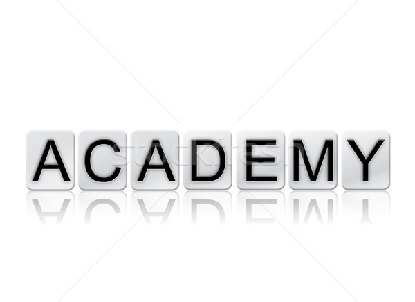Academy Concept Tiled Word Isolated on White Stock photo © enterlinedesign