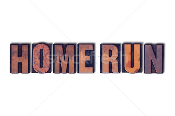 Home Run Concept Isolated Letterpress Word Stock photo © enterlinedesign