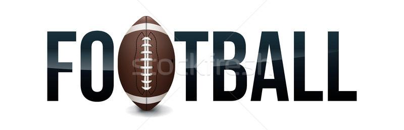 Amerikai futball szó művészet illusztráció labda Stock fotó © enterlinedesign