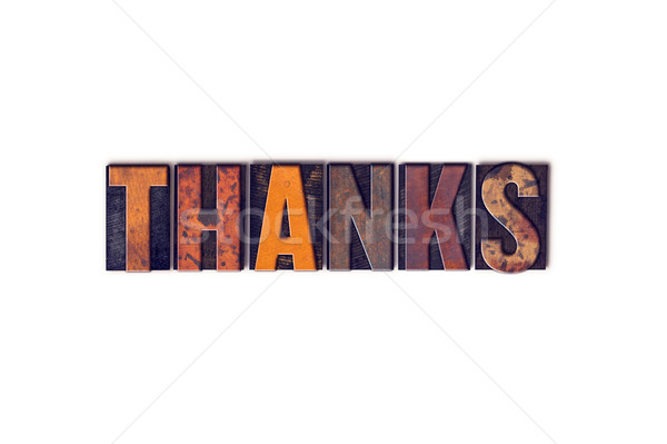 Thanks Concept Isolated Letterpress Type Stock photo © enterlinedesign