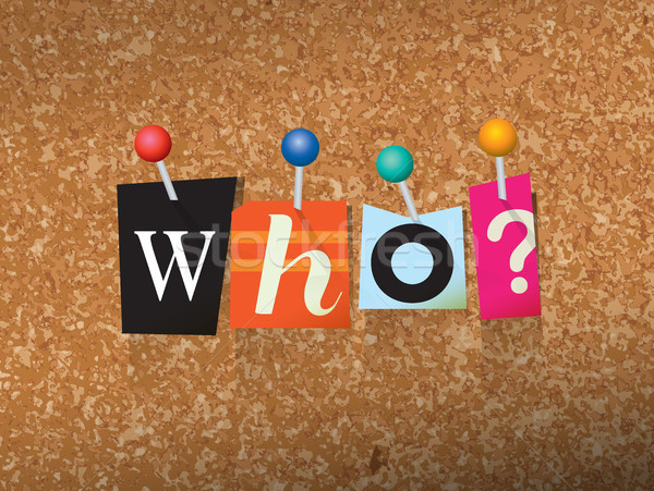 Who Pinned Paper Concept Illustration Stock photo © enterlinedesign