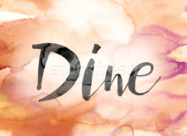 Dine Colorful Watercolor and Ink Word Art Stock photo © enterlinedesign