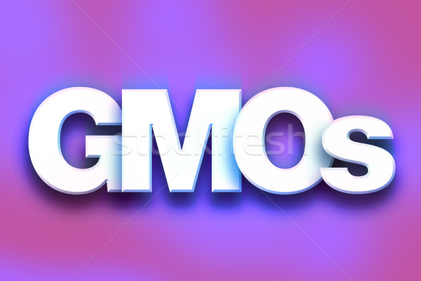 GMOs Concept Colorful Word Art Stock photo © enterlinedesign