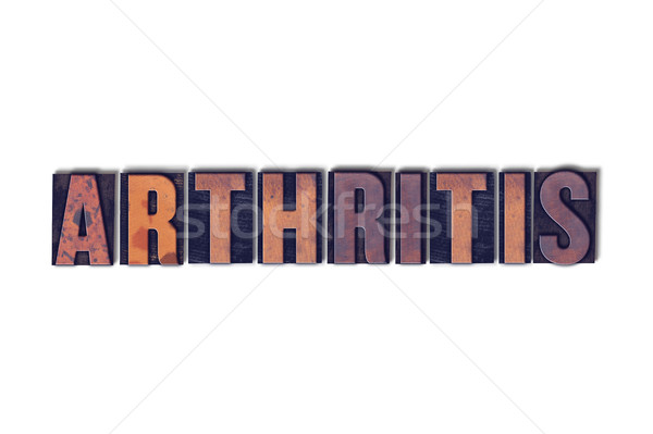Arthritis Concept Isolated Letterpress Word Stock photo © enterlinedesign