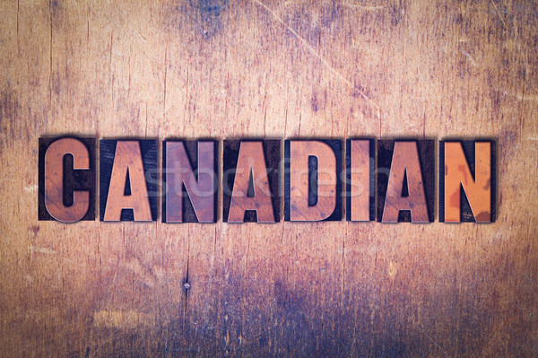 Canadian Theme Letterpress Word on Wood Background Stock photo © enterlinedesign