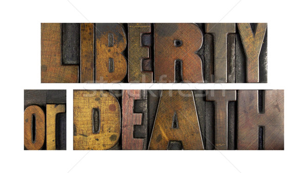 Liberty or Death Stock photo © enterlinedesign