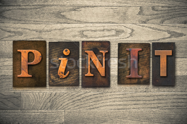 Pin It Concept Wooden Letterpress Type Stock photo © enterlinedesign