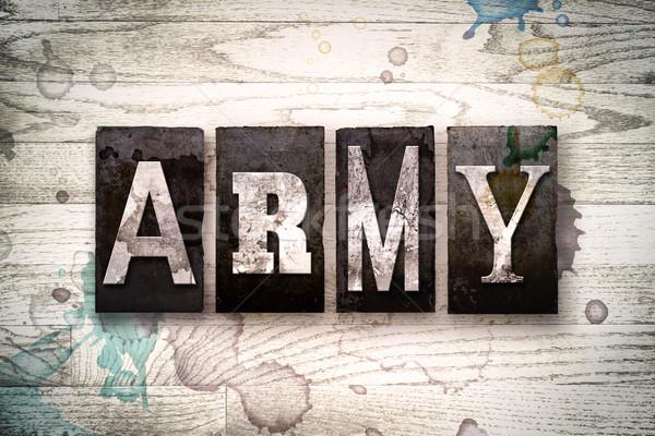 Hadsereg fém magasnyomás szó írott Stock fotó © enterlinedesign