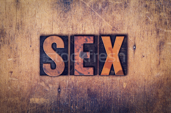 Sex Concept Wooden Letterpress Type Stock photo © enterlinedesign