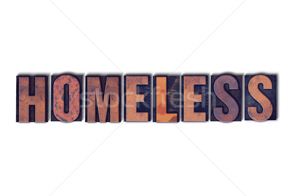 Homeless Concept Isolated Letterpress Word Stock photo © enterlinedesign