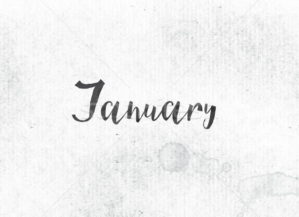 January Concept Painted Ink Word and Theme Stock photo © enterlinedesign