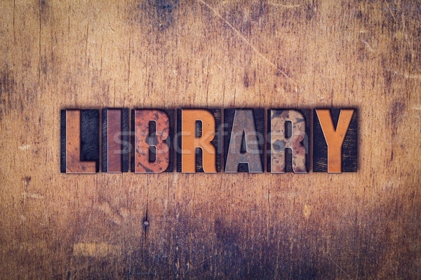 Library Concept Wooden Letterpress Type Stock photo © enterlinedesign