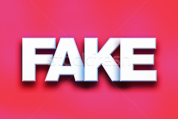 Fake Concept Colorful Word Art Stock photo © enterlinedesign
