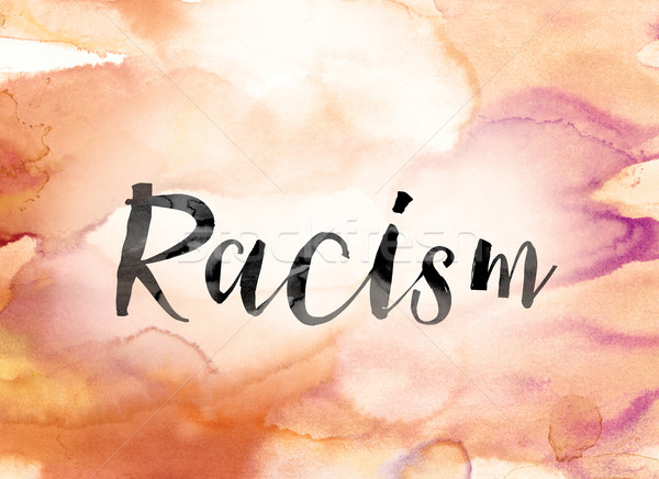 Racism Colorful Watercolor and Ink Word Art Stock photo © enterlinedesign